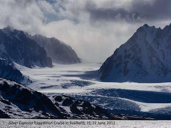Silver Explorer in Svalbard, 21-22 June 2012