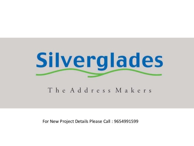 Silver Glades New Project - Gurgaon