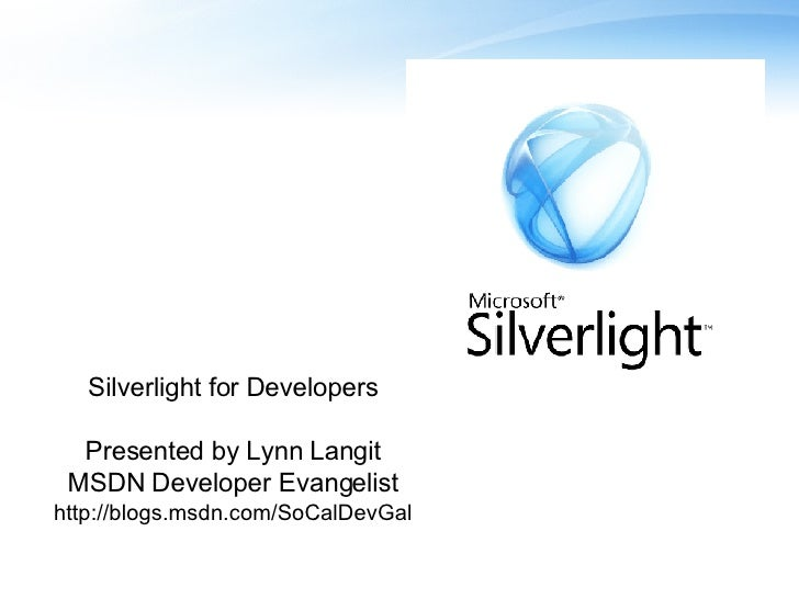 Silverlight  Briefing  Deck