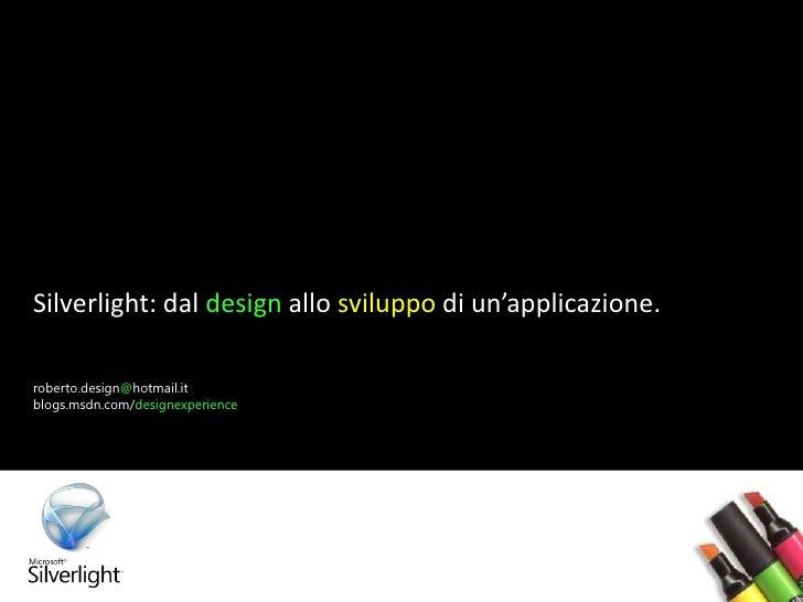 Silverlight: Designer and Developer Workflow