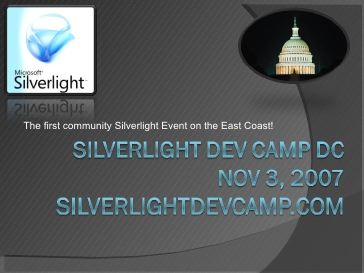 The first community Silverlight Event on the East Coast!