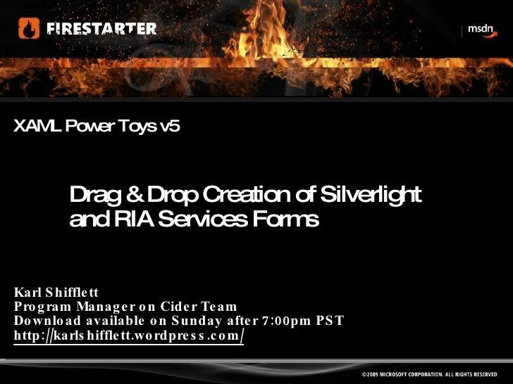6-Silverlight-FireStarter-XAML Power Toys v5-KarlShifflett