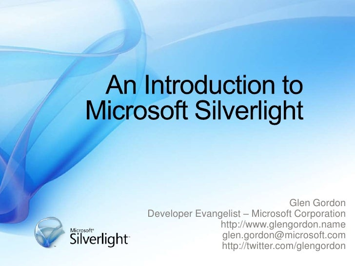 Introduction to Microsoft Silverlight