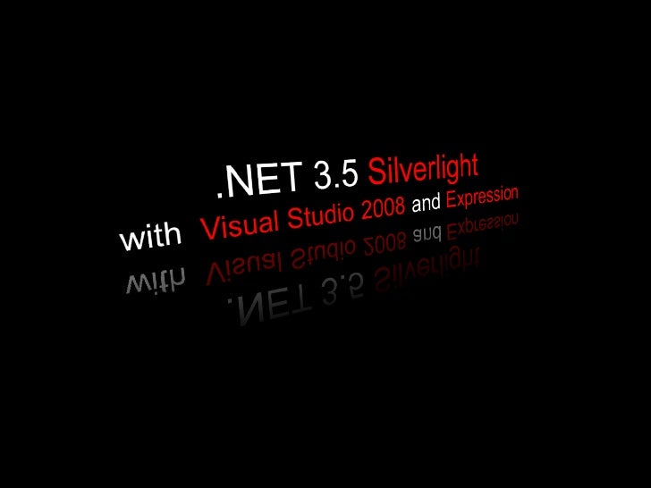 Silverlight 2 with Visual Studio 2008 and Expression Blend