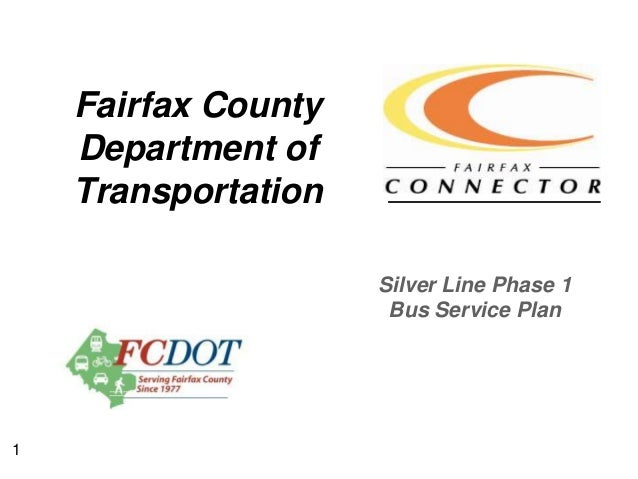 FCDOT: Silver Line Phase 1 Bus Service Plan