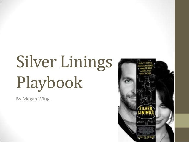 silver linings playbook analysis Romcom's silver lining is its portrayal of mental illness  silver linings playbook is a refreshing  and get the latest analysis and commentary.