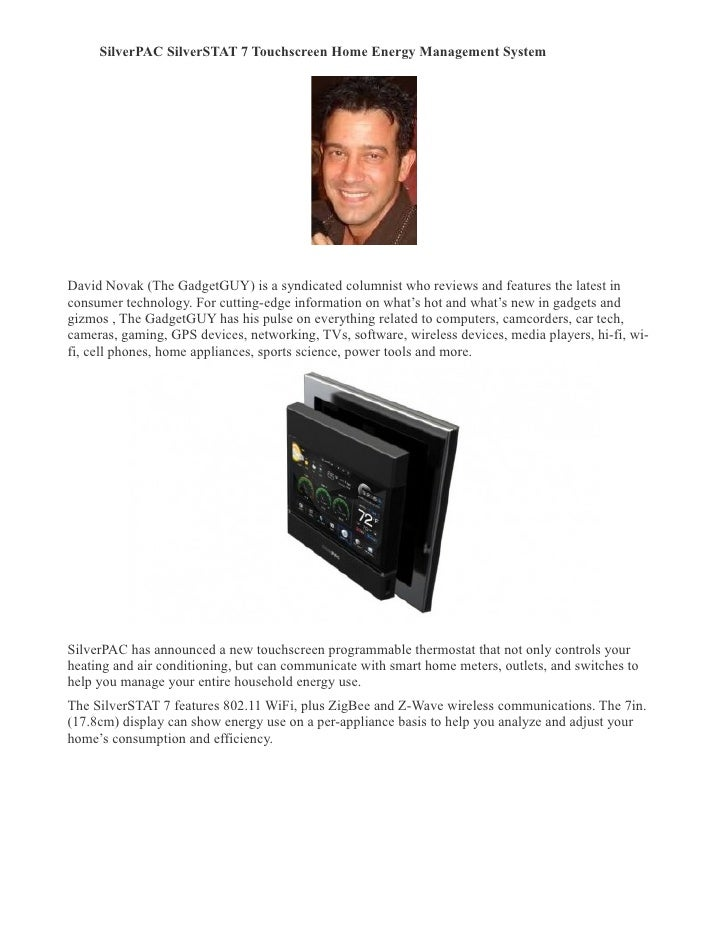 SilverPAC SilverSTAT 7 Touchscreen Home Energy Management System �     David Novak (The GadgetGUY) is a syndicated columni...