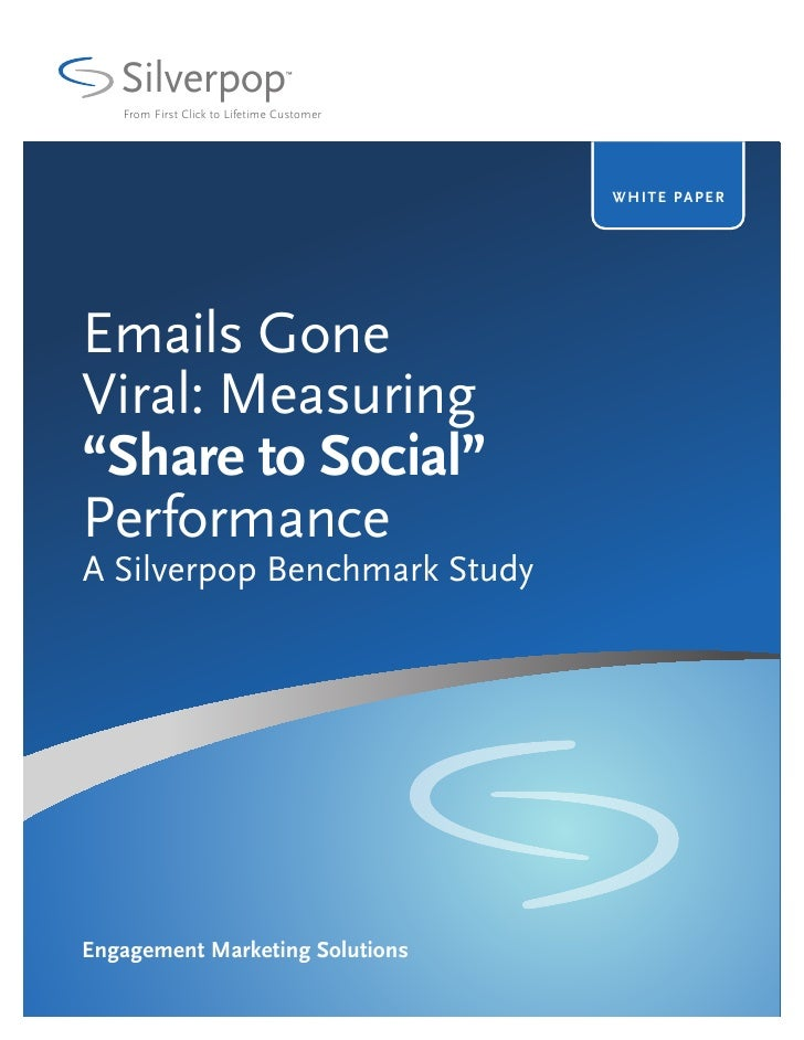 Silverpop Engage S2 S Study Emails Go Viral