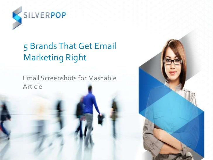 Silverpop 5 brands that get email marketing right Mashable