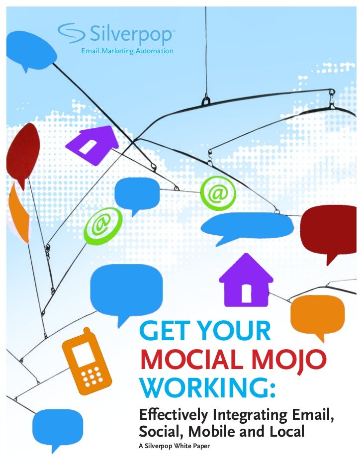 Email.Marketing.Automation                GET YOUR                MOCIAL MOJO                WORKING:                Effec...