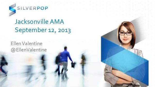 JAMA Silverpop Presentation - Ellen Valentine | 9.12.13
