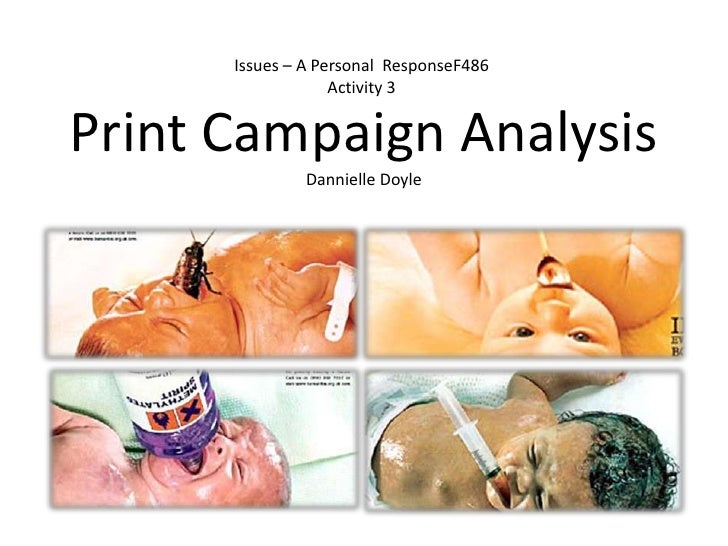 Issues – A Personal  ResponseF486Activity 3<br />Print Campaign Analysis<br />Dannielle Doyle<br />
