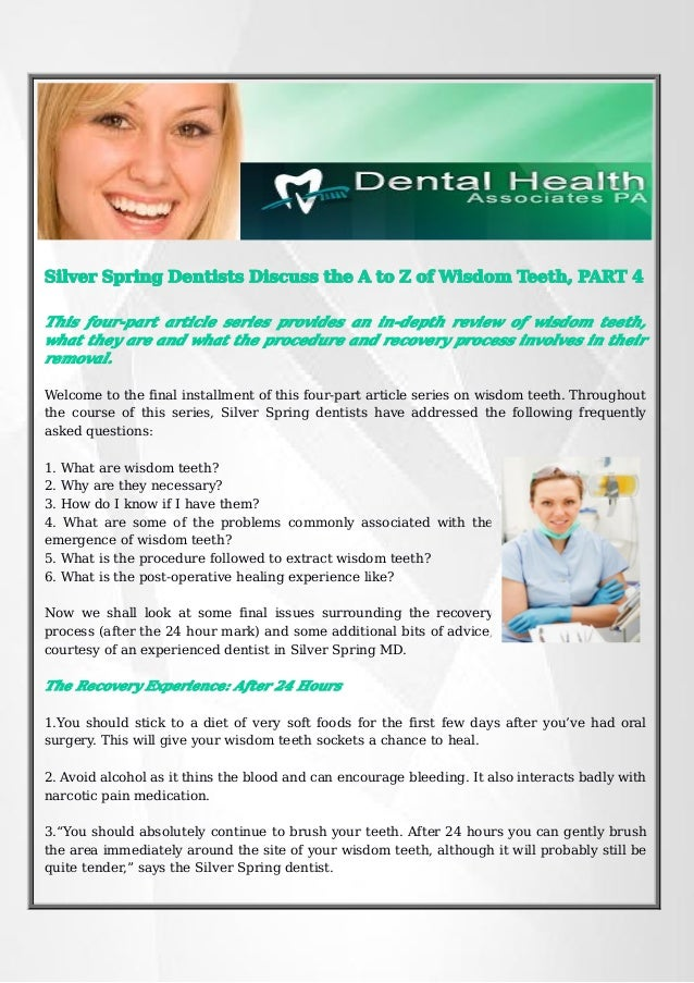Silver Spring Dentists Discuss the A to Z of Wisdom Teeth, PART 4 This four-part article series provides an in-depth revie...