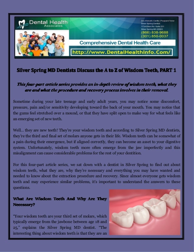 Silver Spring MD Dentists Discuss the A to Z of Wisdom Teeth, PART 1 This four-part article series provides an in-depth re...