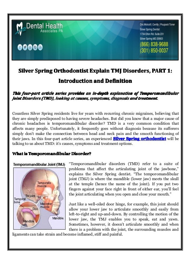 Silver Spring Orthodontist Explain TMJ Disorders, PART 1: Introduction and Definition This four-part article series provid...