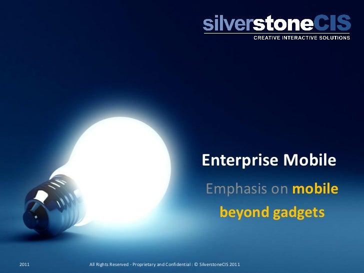 SilverstoneCIS @ The Innovation Dinner  23rd Feb 2011, Enterprise Mobile Strategies