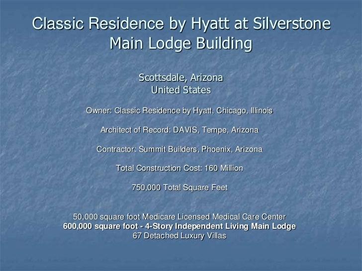 Silverstone Main Lodge