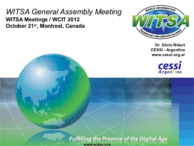 WITSA General Assembly MeetingWITSA Meetings / WCIT 2012October 21st, Montreal, Canada                                    ...