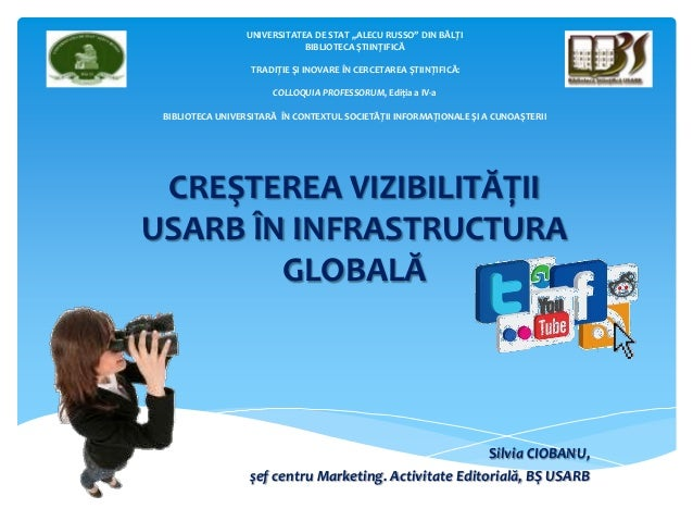Silvia Ciobanu. CREŞTEREA VIZIBILITĂŢII USARB ÎN INFRASTRUCTURA GLOBALĂ