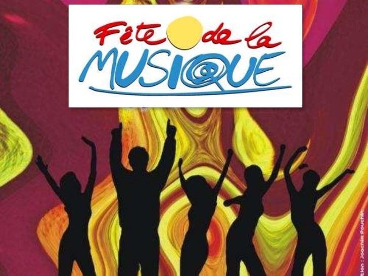 La Fête de la Musique a lieu à     travers le monde le 21  juin (date qui coïncide avec le premier jour de l'été dans     ...