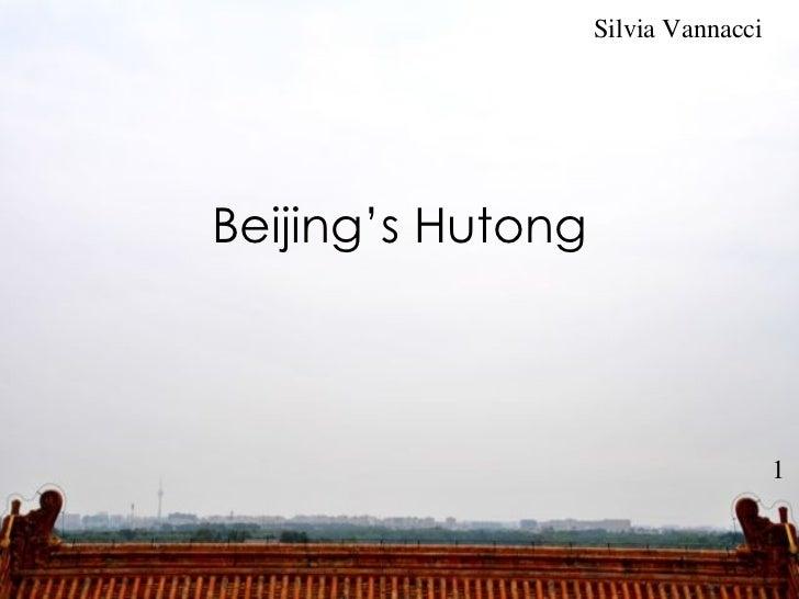<ul>Beijing's Hutong </ul>