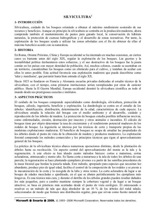 SILVICULTURA11- INTRODUCCIÓNSilvicultura, cuidado de los bosques orientado a obtener el máximo rendimiento sostenido de su...