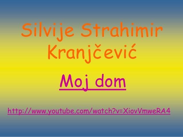 Silvije strahimir kranjčević moj dom
