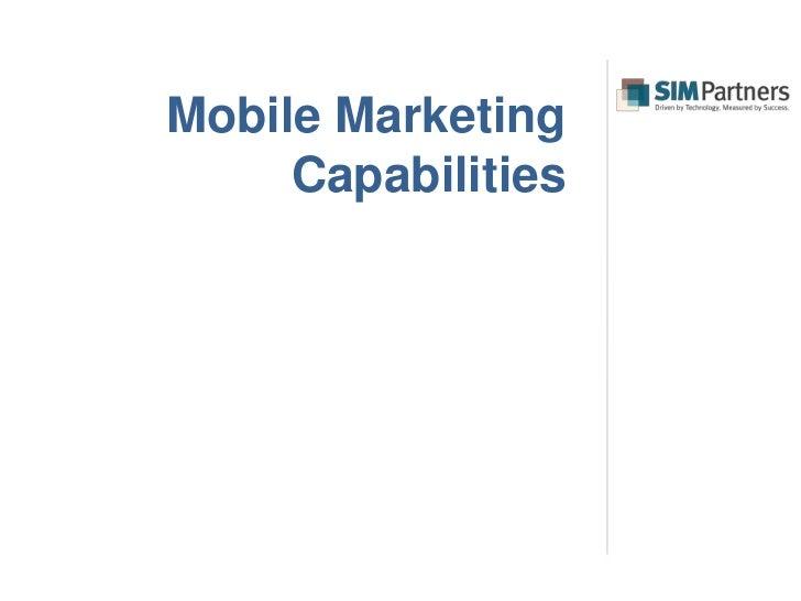 Mobile Marketing     Capabilities