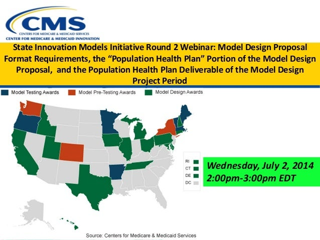 """State Innovation Models Initiative Round 2 Webinar: Model Design Proposal Format Requirements, the """"Population Health Plan..."""