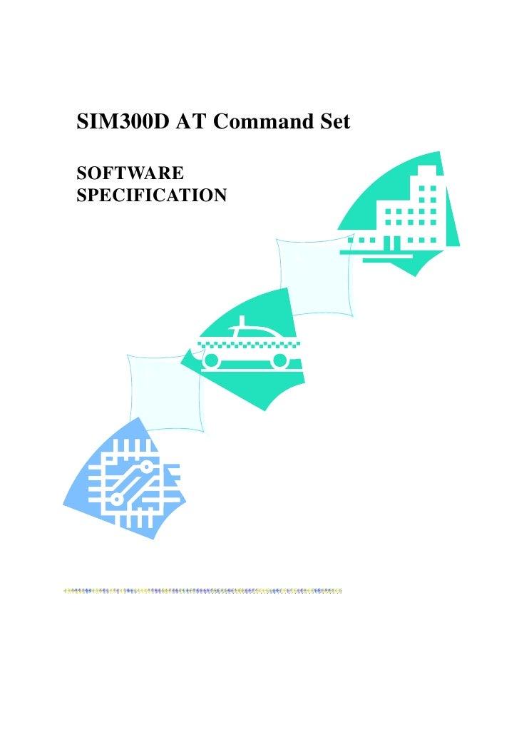 SIM300D AT Command SetSOFTWARESPECIFICATION