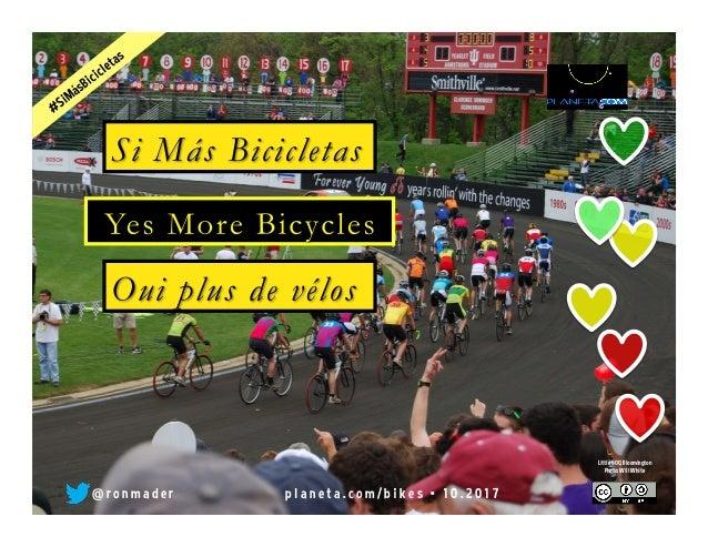 Si más bicicletas = Yes more bicycles