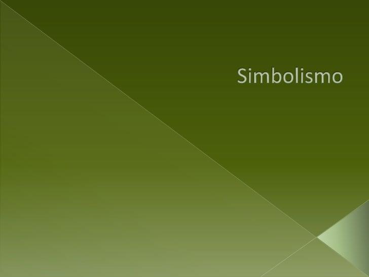 Simbolismo<br />