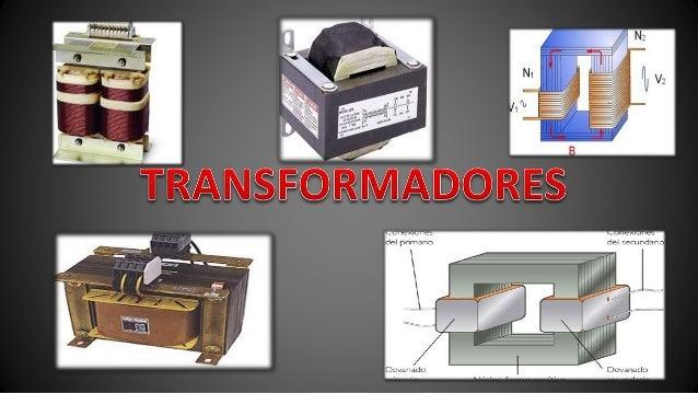 • Se denomina transformador a un dispositivo eléctrico que permite  aumentar o disminuir la tensión en un circuito eléctri...