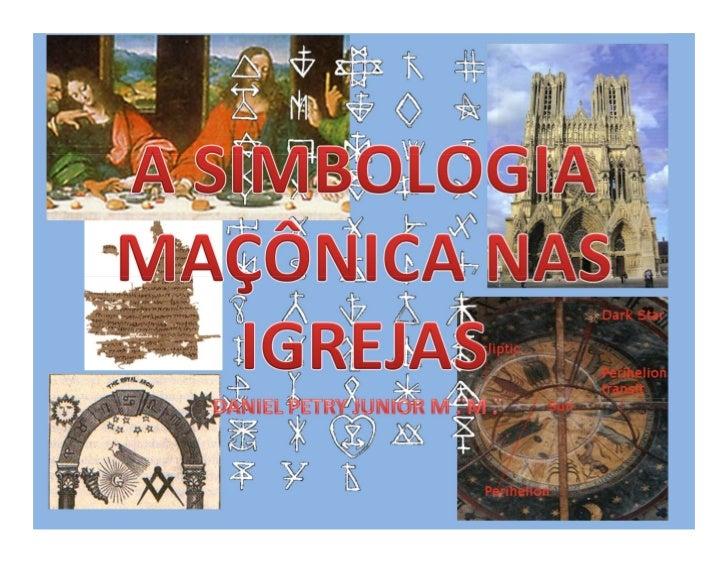 A SIMBOLOGIA MAÇÔNICA NAS IGREJAS
