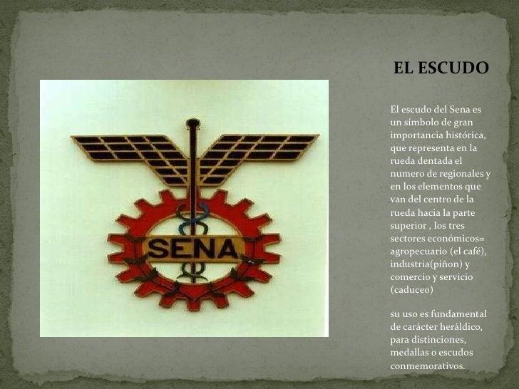 <ul><li>El escudo del Sena es un símbolo de gran importancia histórica, que representa en la rueda dentada el numero de re...