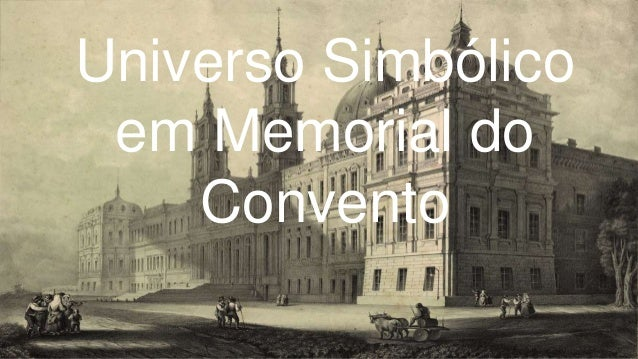Universo Simbólico em Memorial do Convento