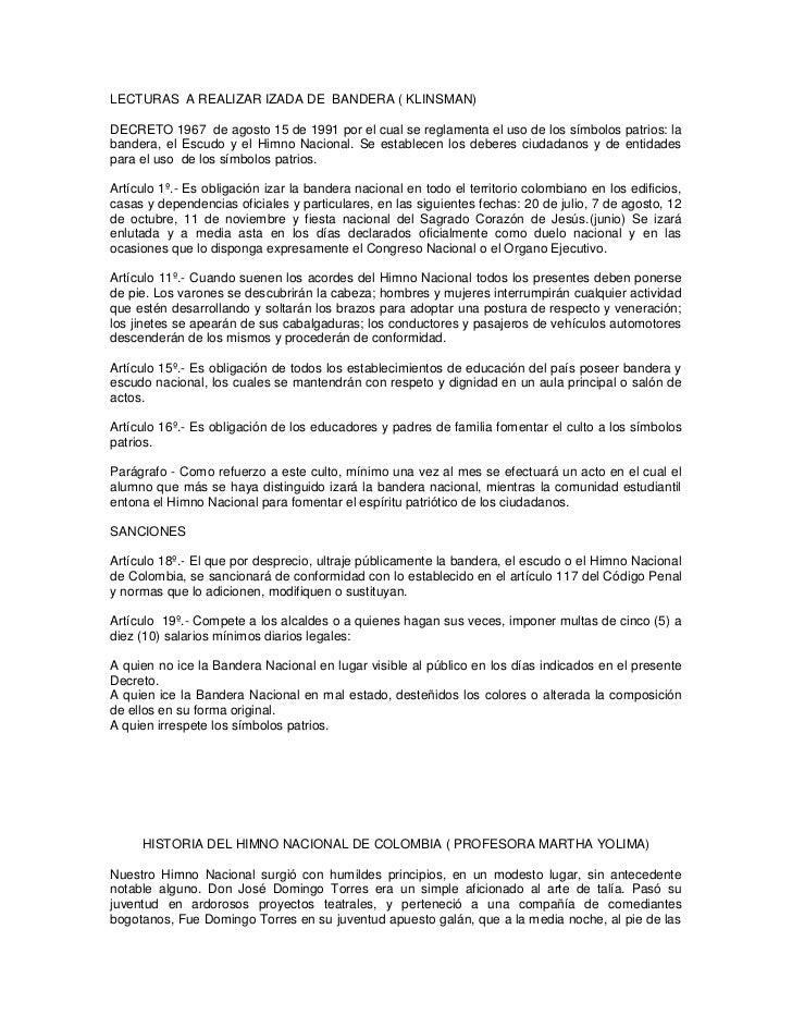 LECTURAS A REALIZAR IZADA DE BANDERA ( KLINSMAN)DECRETO 1967 de agosto 15 de 1991 por el cual se reglamenta el uso de los ...