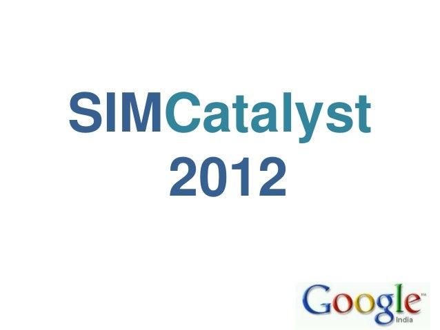 SIMCatalyst   2012