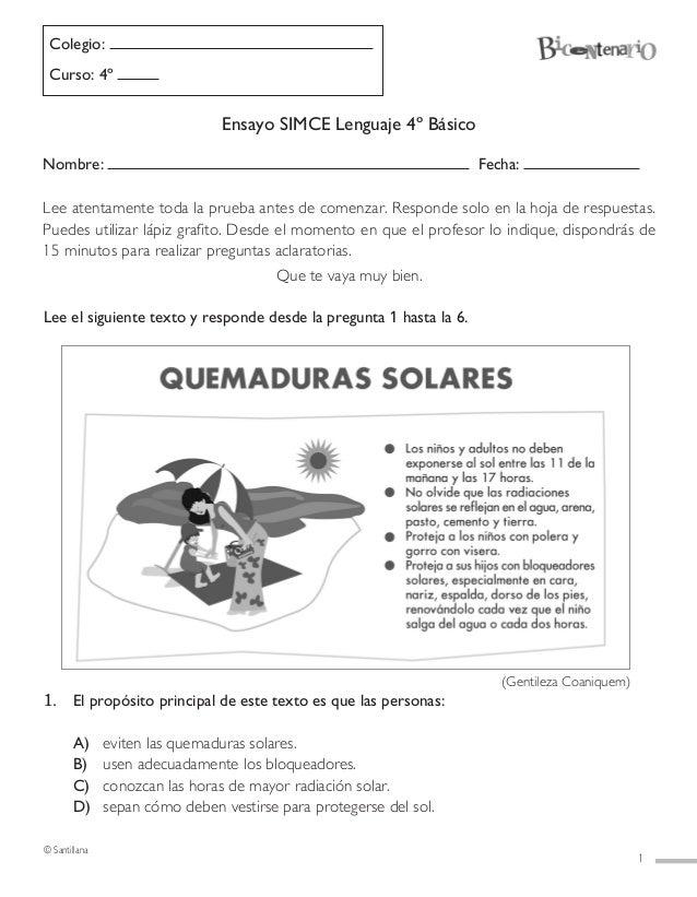 1 Colegio: Curso: 4º Ensayo SIMCE Lenguaje 4º Básico Nombre: Fecha: Lee el siguiente texto y responde desde la pregunta 1 ...