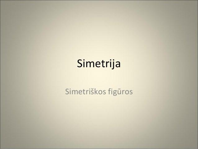 SimetrijaSimetriškos figūros