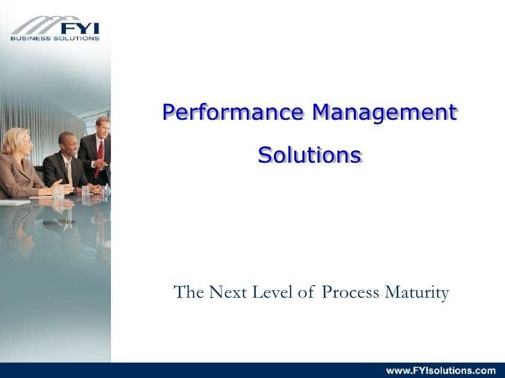 Performance Management<br />Solutions<br />