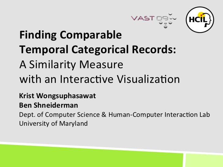 Finding Comparable Temporal Categorical Records: A Similarity Measure with an Interactive Visualization