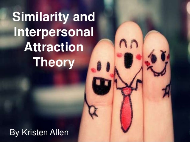 psychology of interpersonal attraction and love