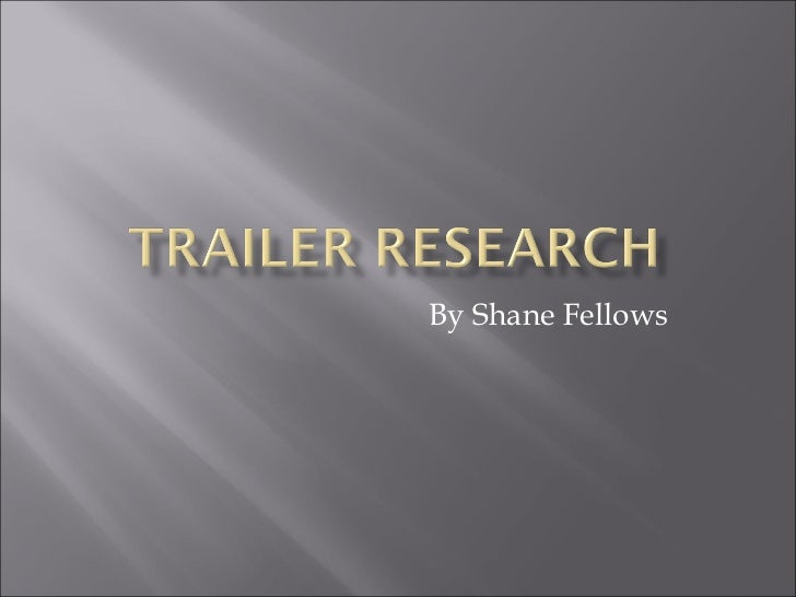 Trailer Research