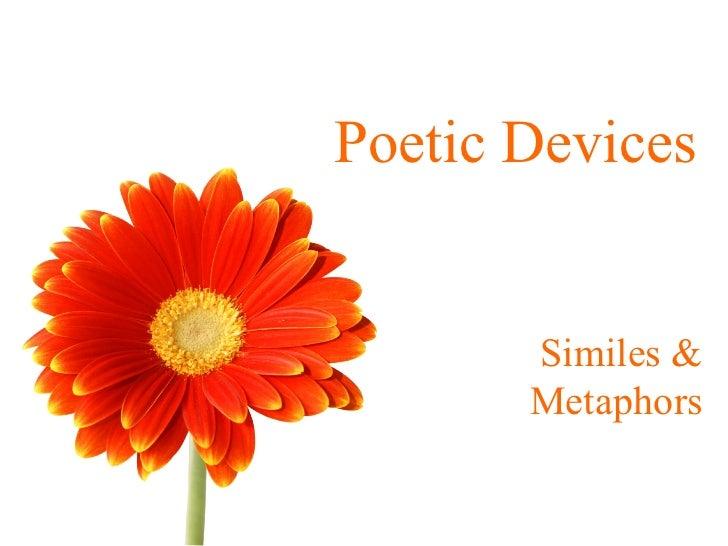 Poetic Devices Similes & Metaphors