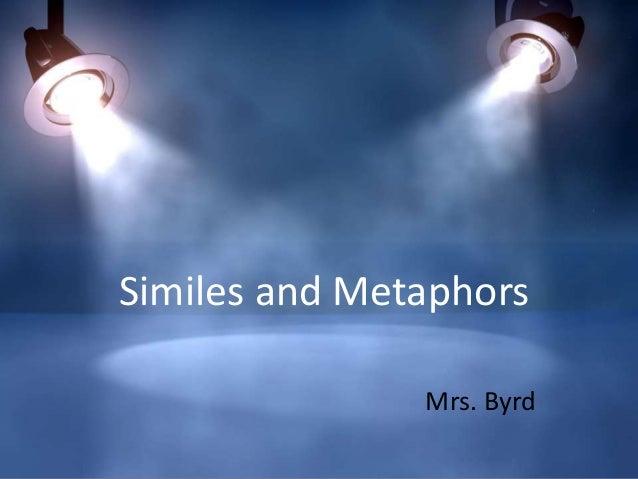 Similes and metaphors maestra12345