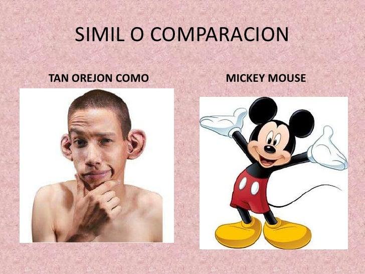 SIMIL O COMPARACIONTAN OREJON COMO   MICKEY MOUSE