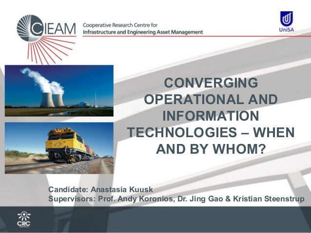 Operational and Information Technology convergence in asset intensive organisations