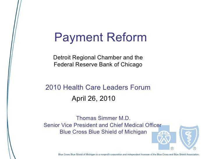 Simmer   fed reserve health care leader forum april 26 2010