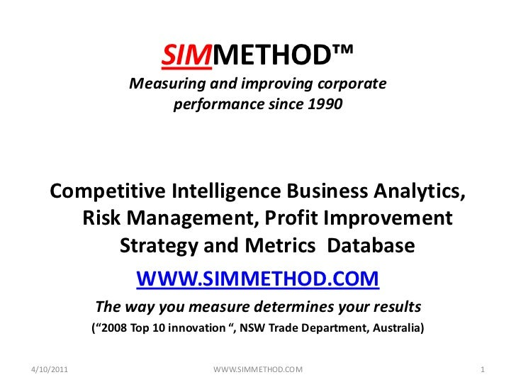 SIMMETHOD™Measuring and improving corporate performance since 1990<br />Competitive Intelligence Business Analytics, Risk ...